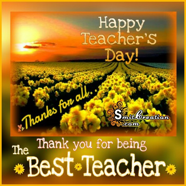 Happy Teacher's Day – Thank you for being Best Teacher