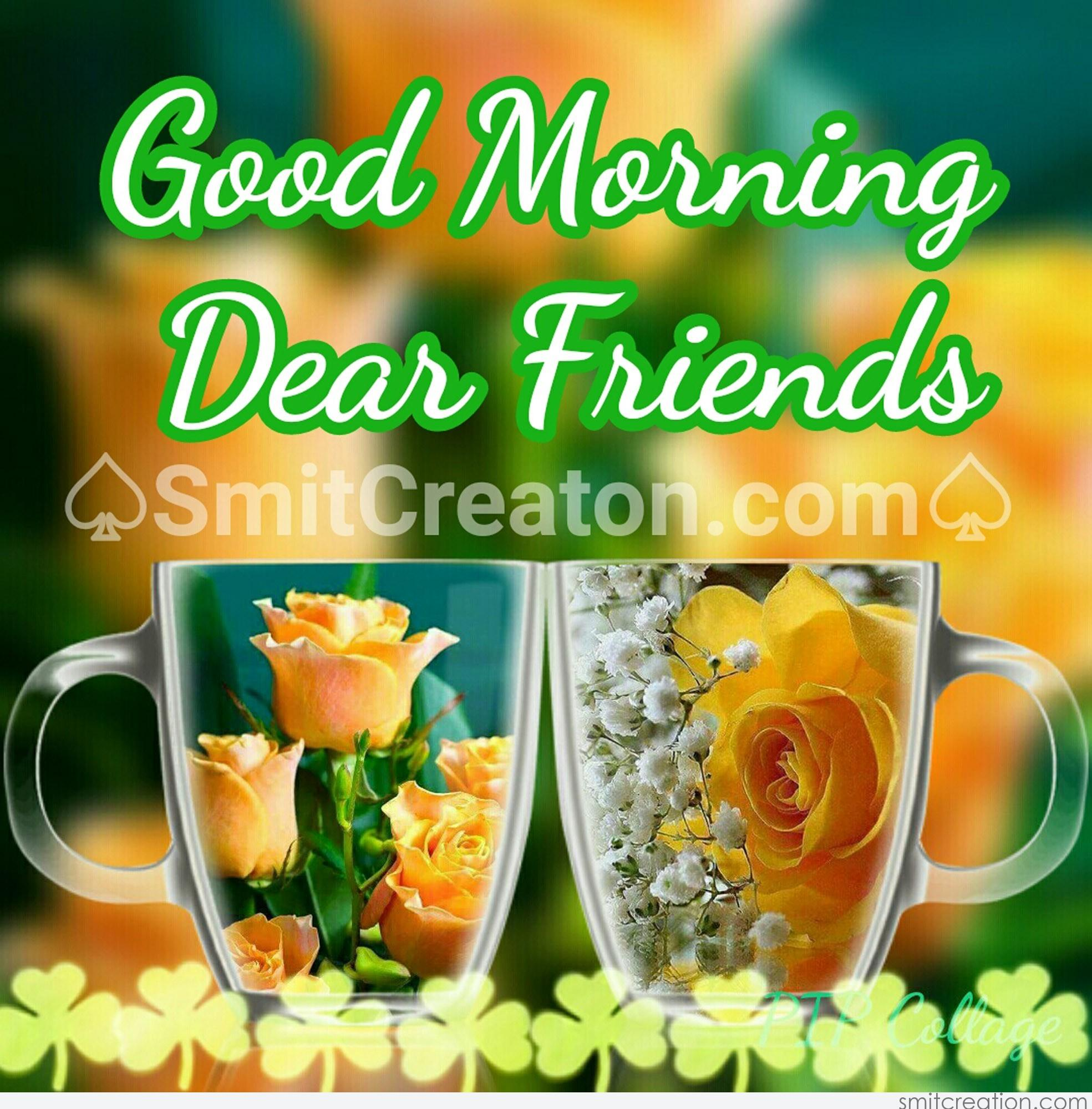 Good Morning Friends Pictures and Graphics - SmitCreation