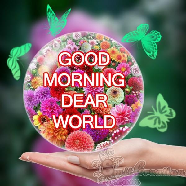 Good Morning Dear World