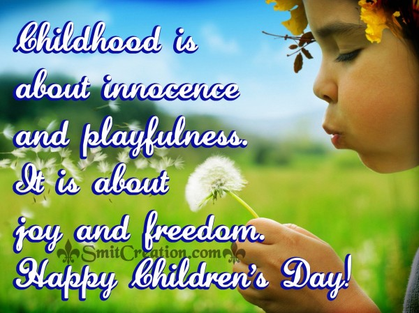 Happy Children's Day-Childhood is about innocence