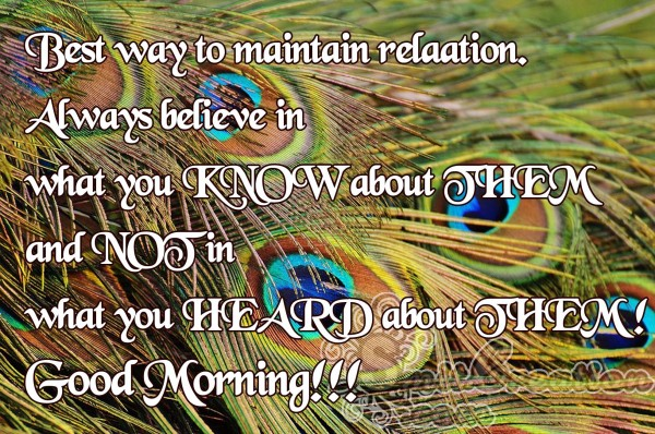 Good Morning-Best way to maintain relation