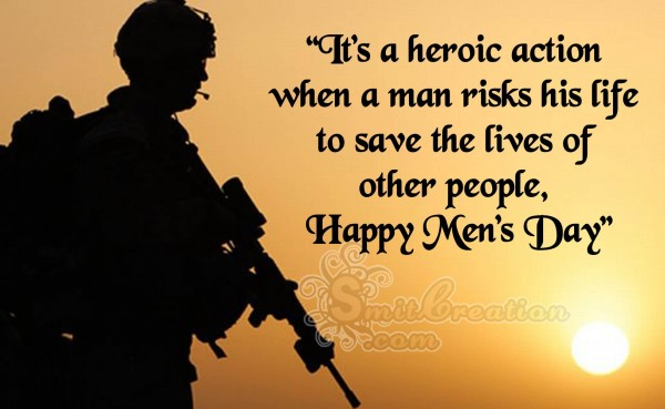 Happy Men's Day – Hero save the lives of other people