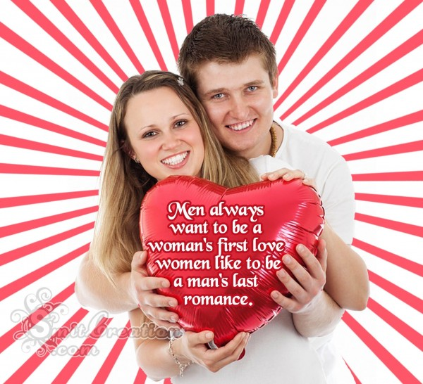 Happy Men's Day – Men always wants to be a woman's first love