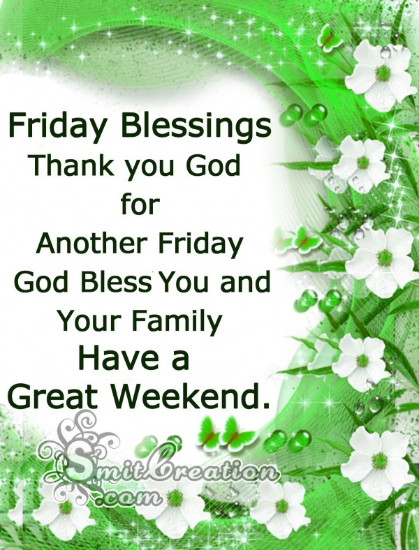 Thank you God for Another Friday