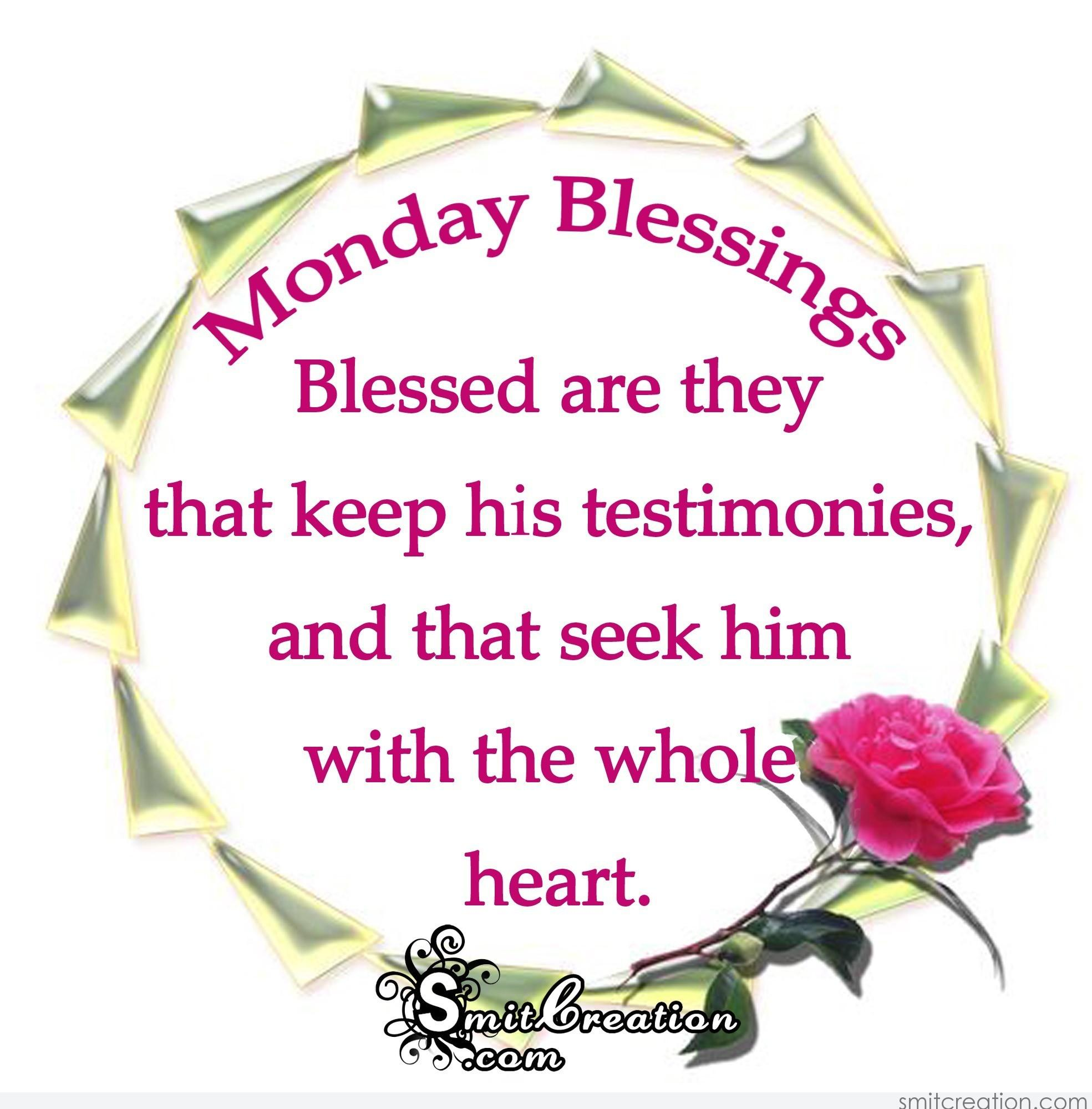Monday Blessings Blessed Are They That Keep His Testimonies