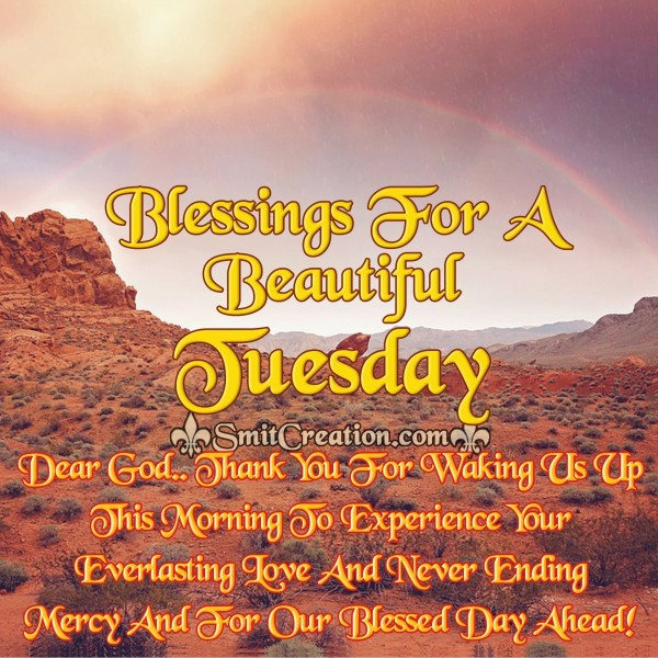 Blessings For A Beautiful Tuesday