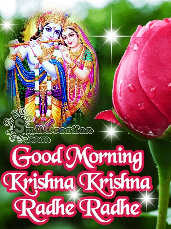 Good Morning Krishna Krishna Radhe Radhe