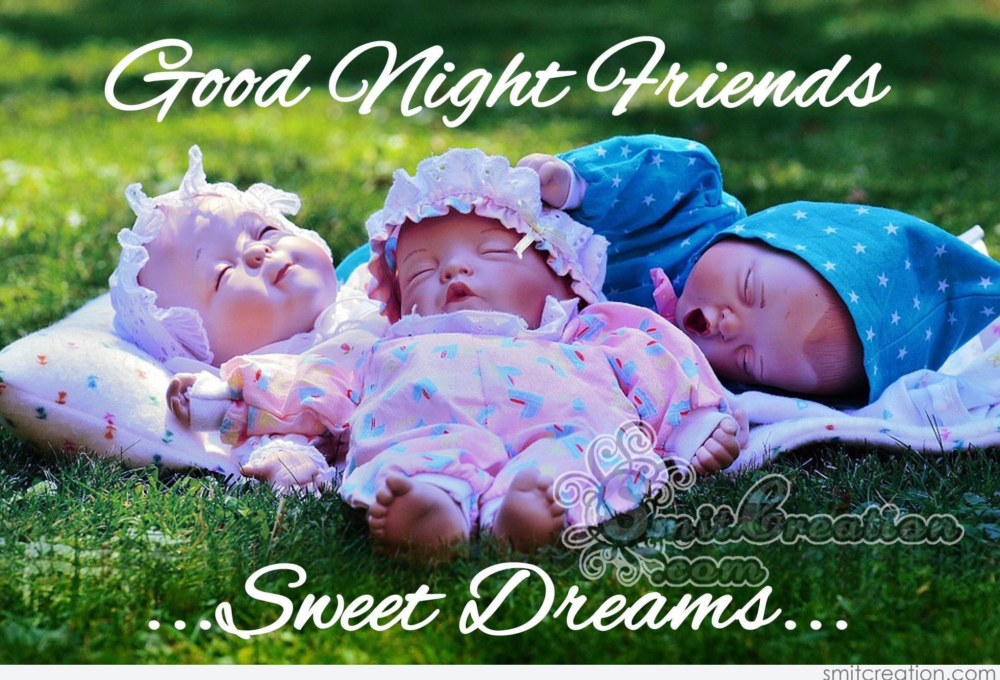 Good Night Friends Sweet Dreams Smitcreationcom