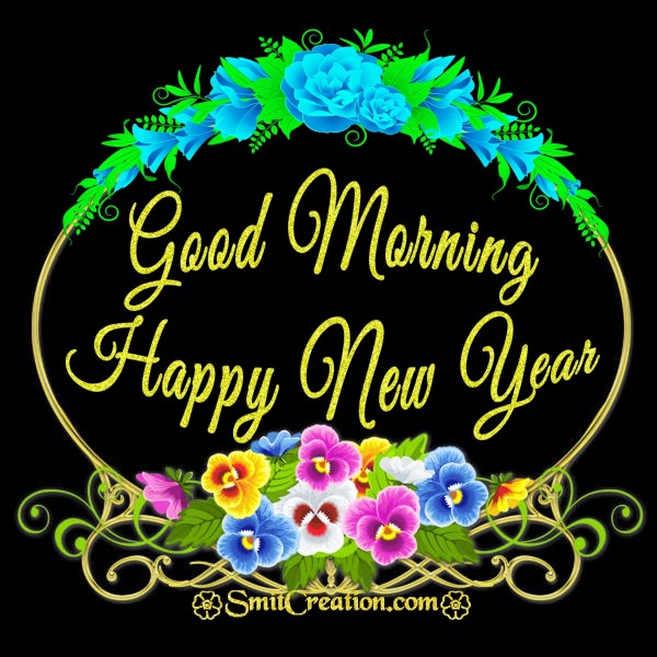 Good Morning Happy New Year