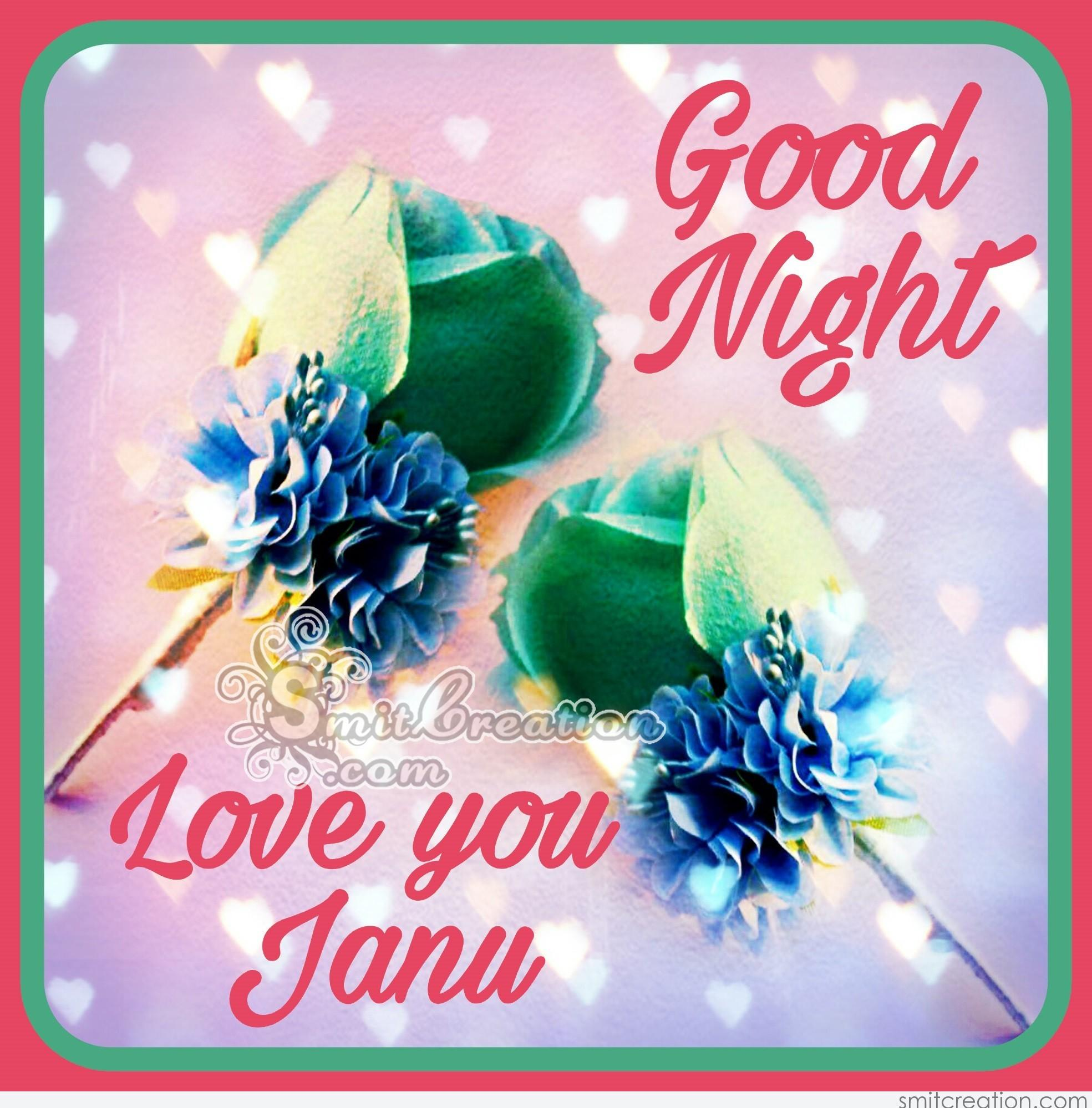 Good night love you janu smitcreation download image m4hsunfo Image collections