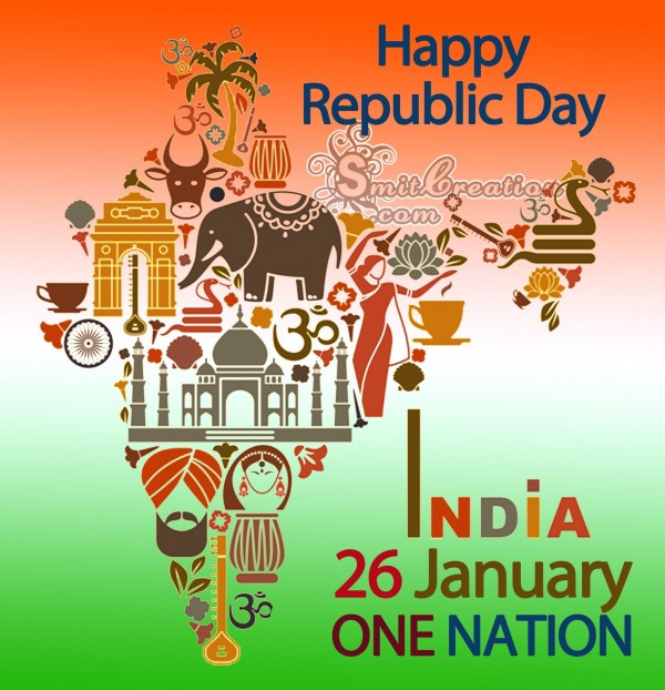 Happy Republic Day – India 26 January ONE NATION