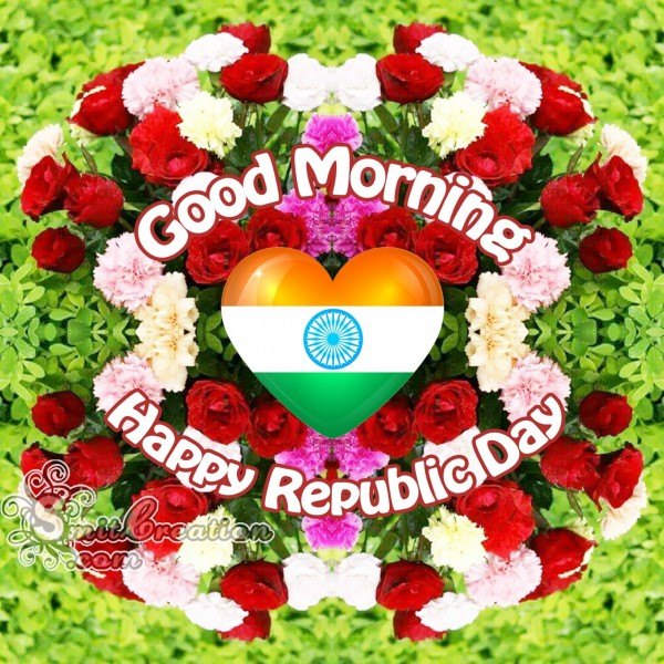 Good Morning Happy  Republic Day