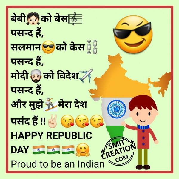 Muze mera desh pasand hai Happy Republic Day