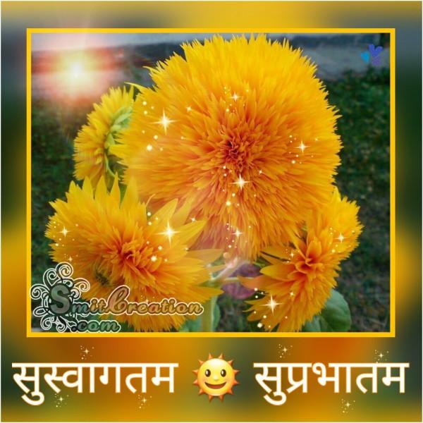 Suswagatam Suprabhatam