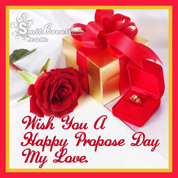 Wish You A Happy Propose Day My Love