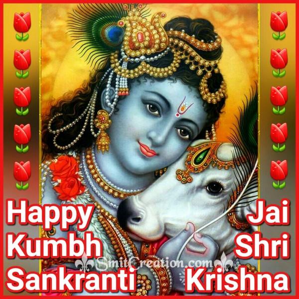 Happy Kumbha Sankranti – Jai Shri Krishna
