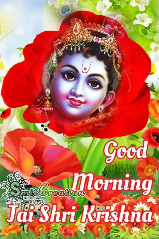Good Morning Jai Shri Krishna