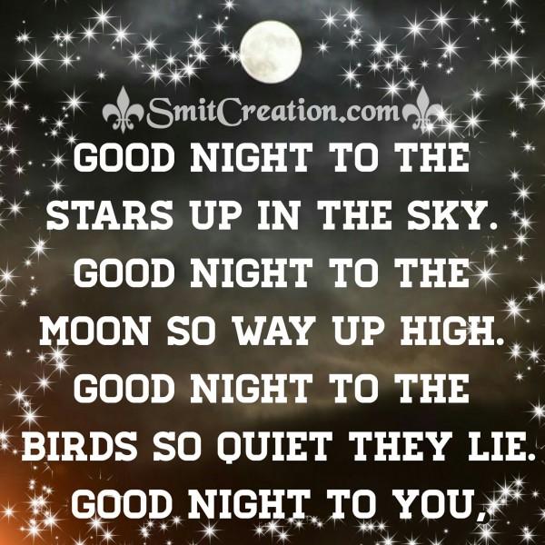 GOOD NIGHT TO THE STARS, MOON, BIRDS
