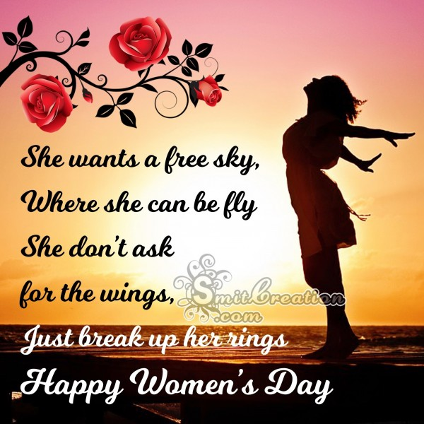 HappyWomen's Day – She wants a free sky, Where she can be fly