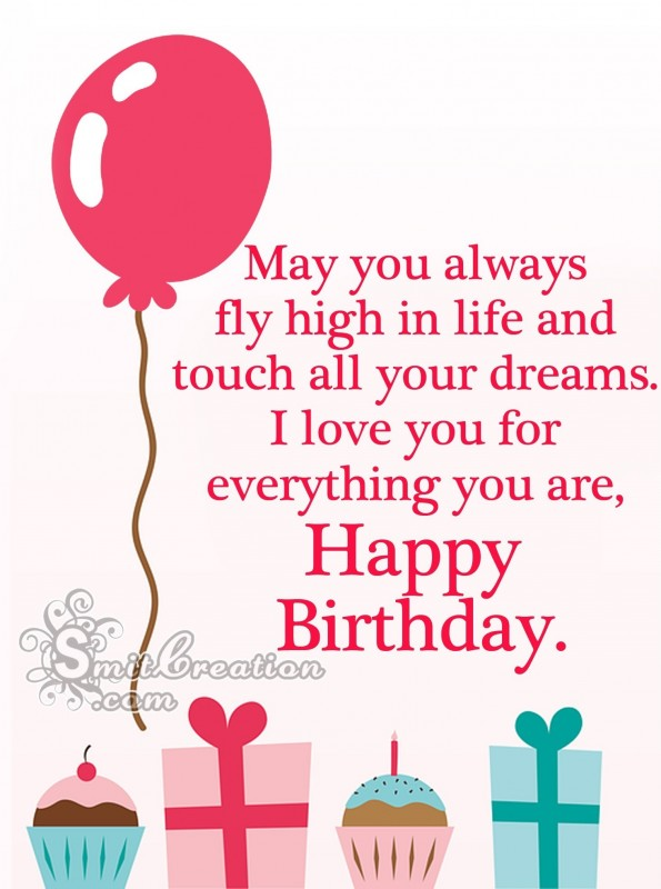 Happy Birthday – May you always  fly high in life