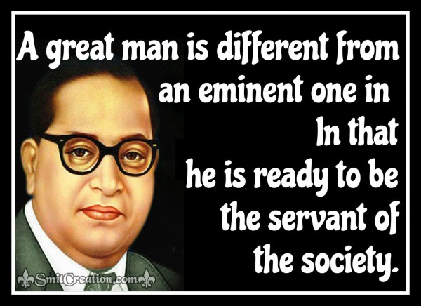 A Great Man is different from An Eminent One