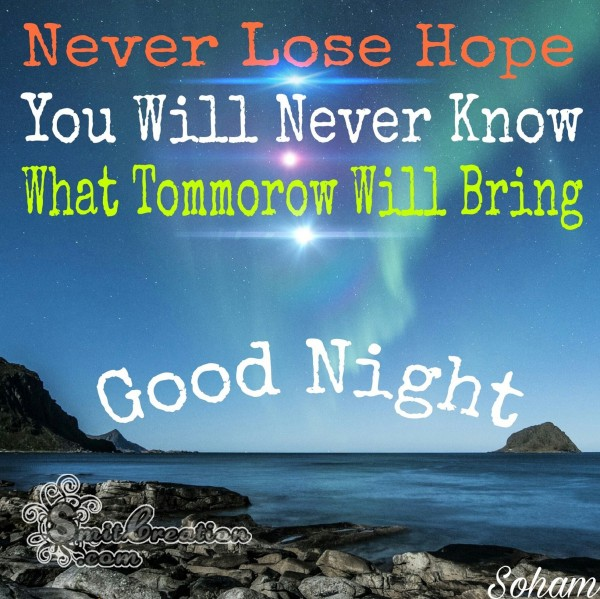 Good Night – Never Lose Hope