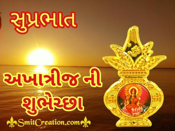 Suprabhat Akha Trij Ni Shubhechha