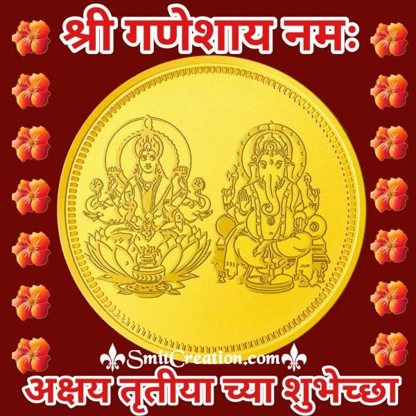 Shri Ganeshay Namah Akshay Tritiya Chya Shubhechha