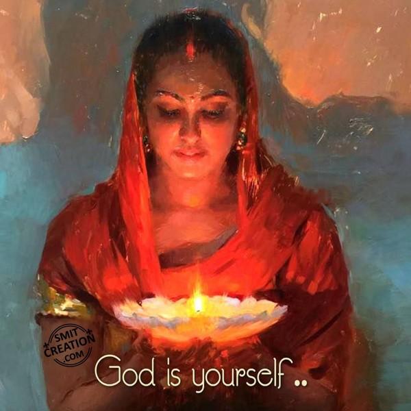 GOD IS YOURSELF