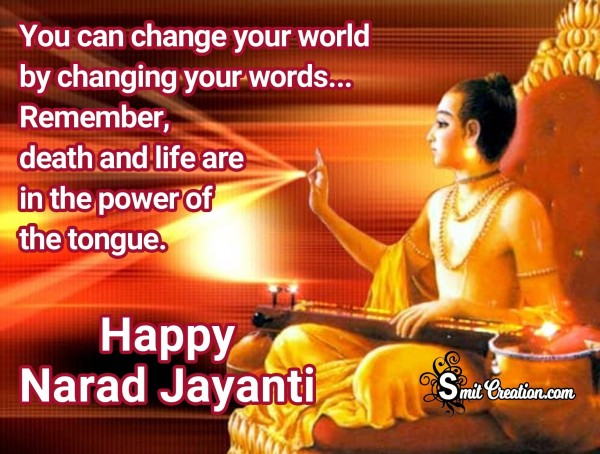 Happy Narad Jayanti – Power Of Tongue