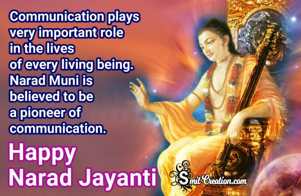 Happy Narad Jayanti – Narad the Pioneer of Communication