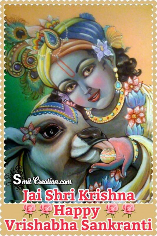 Jai Shri Krishna Happy Vrishabha Sankranti