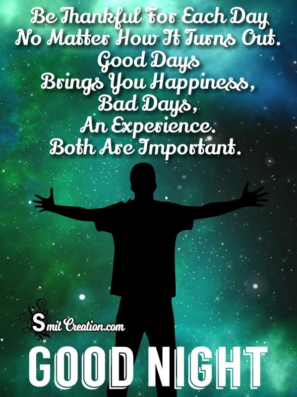 Good Night – Be Thankful For Each Day