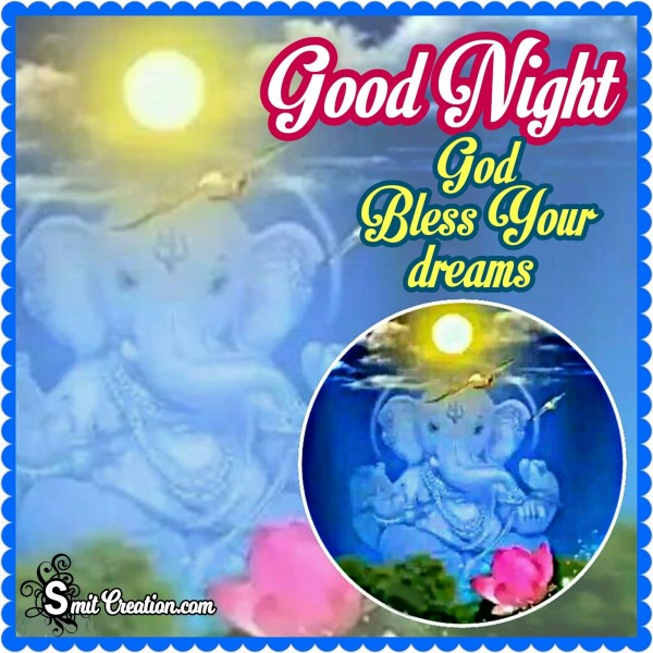 Good Night God Bless Your Dreams