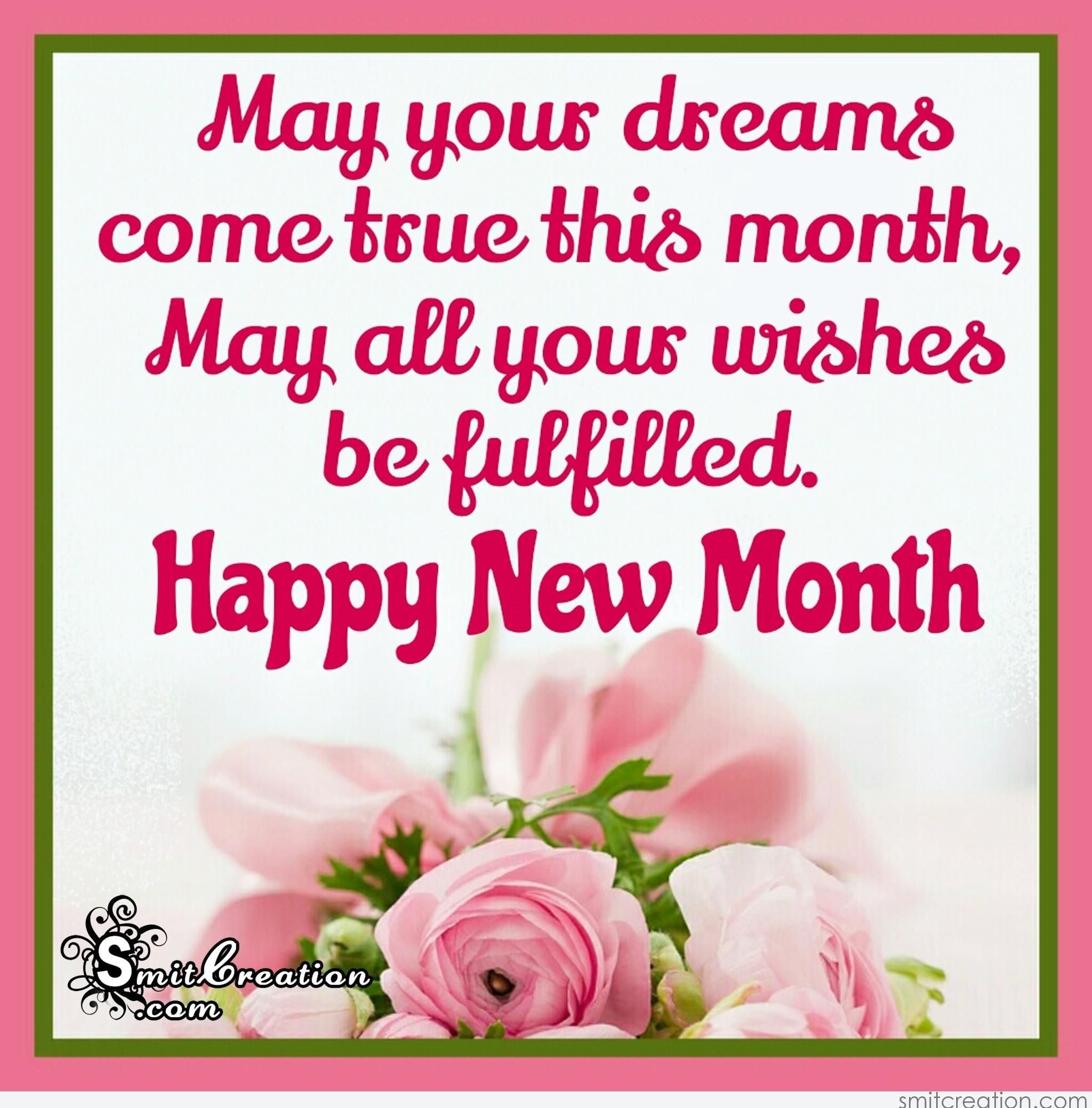 Happy new month smitcreation may your dreams come true this month may all your wishes be fulfilled happy new month m4hsunfo
