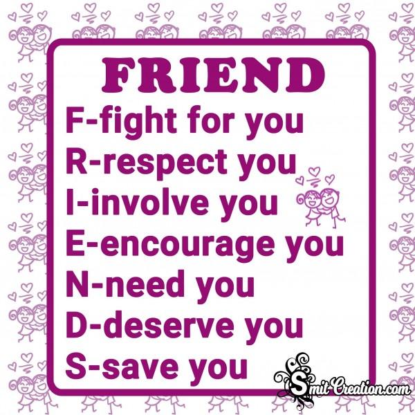 FULL FORM OF FRIEND