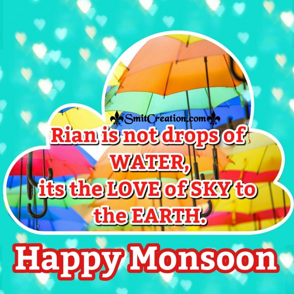 Happy Monsoon – Rain is the love of sky to the earth