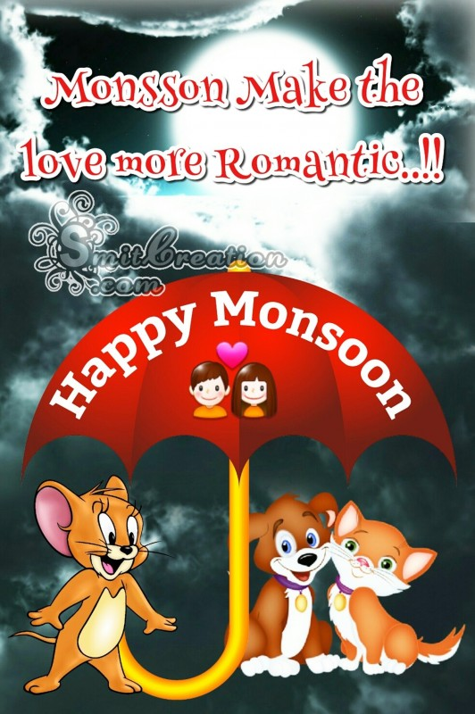 Happy Monsoon – Monsoon makes the love more Romentic!