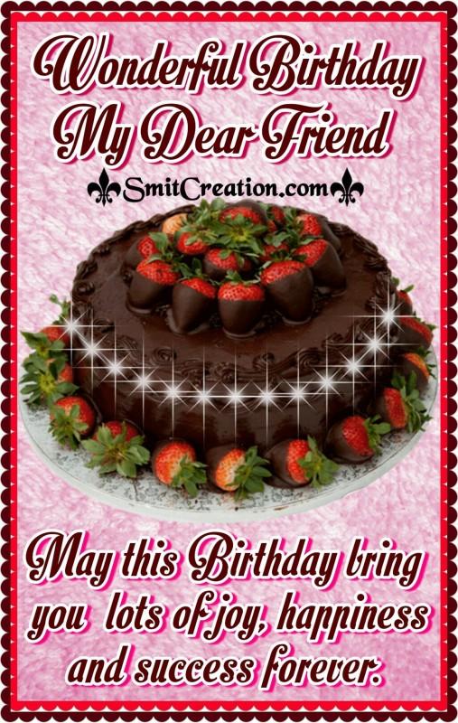 Wonderful Birthday My Dear Friend
