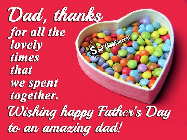 Wishing happy Father's Day to an amazing dad
