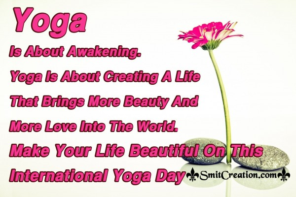Make Your Life Beautiful On This International Yoga Day