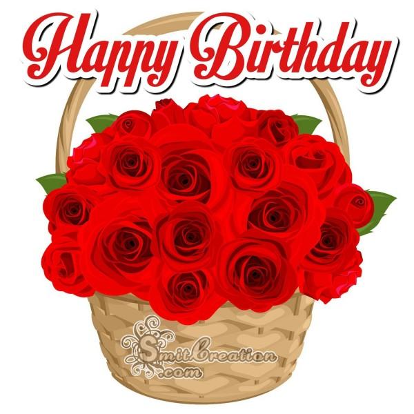 Happy Birthday Rose Basket