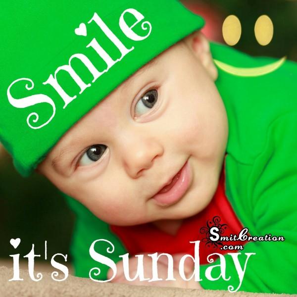 Smile….. It's Sunday
