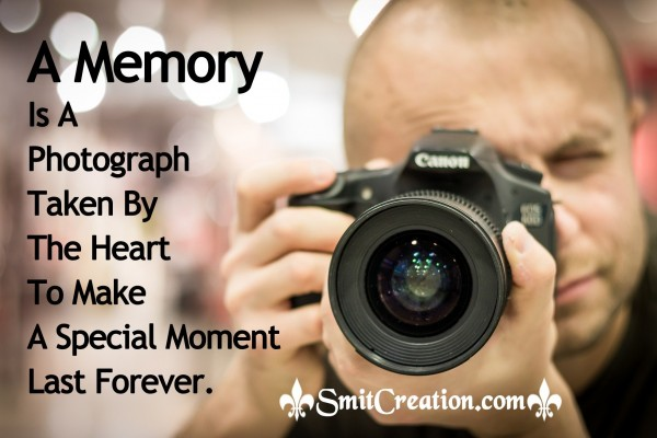 A Memory Is A Photograph