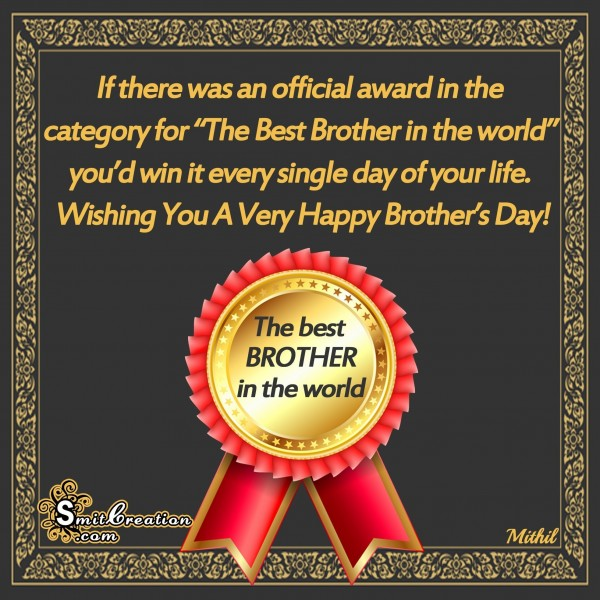 Wishing You A Very Happy Brother's Day