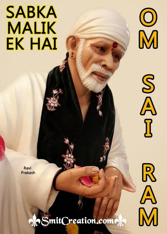 Sabka Malik Ek Om Sai Ram
