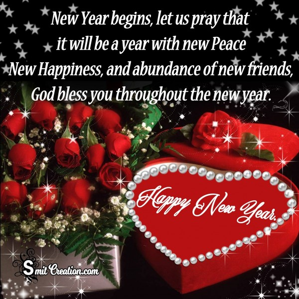 God bless you throughout the new year – Happy New Year!
