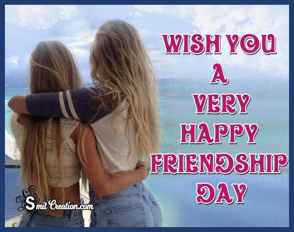 Wish You A Very Happy Friendship Day