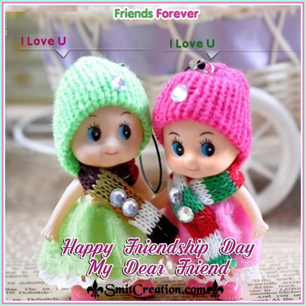 Happy Friendship Day My Dear Friend