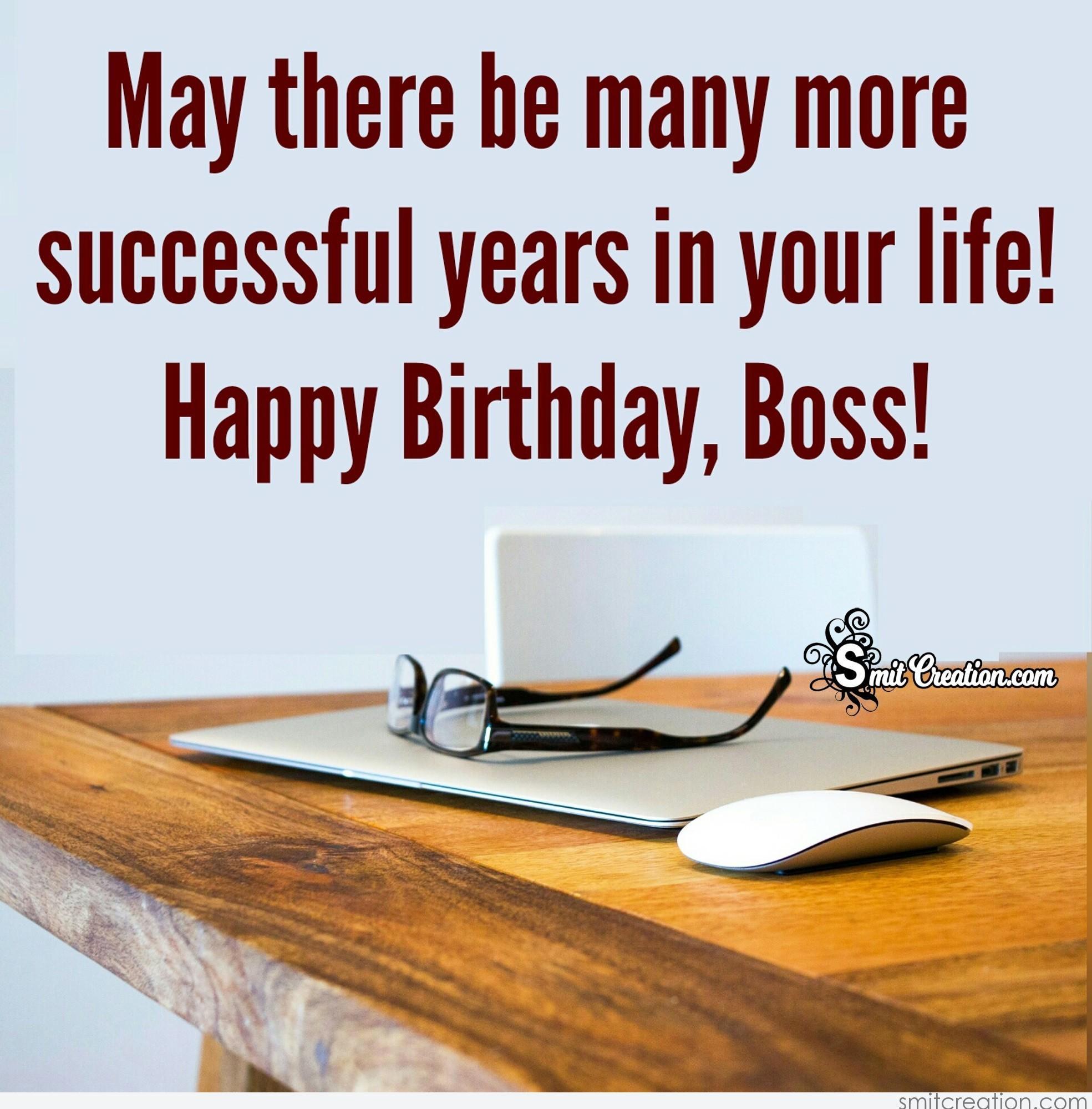 Birthday Wishes For Boss Man ~ Happy birthday boss smitcreation